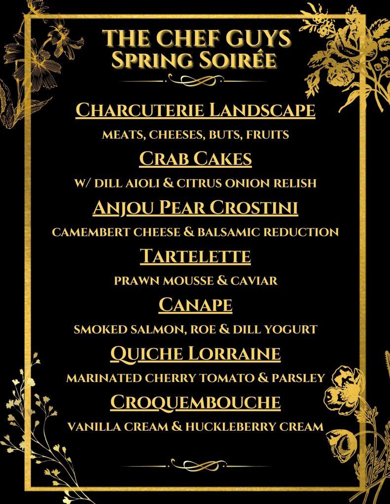 The Chef Guys Spring Soiree Menu